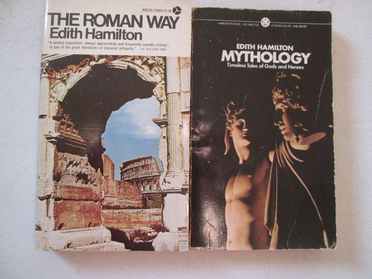 EDITH HAMILTON MYTHOLOGY & THE ROMAN WAY LOT 2 PAPERBACKS Ancient Greece Greek