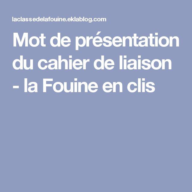 Mot de présentation du cahier de liaison - la Fouine en clis