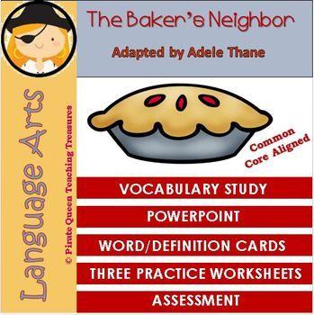 The Baker's Neighbor — Vocabulary Study/Common Core Aligned