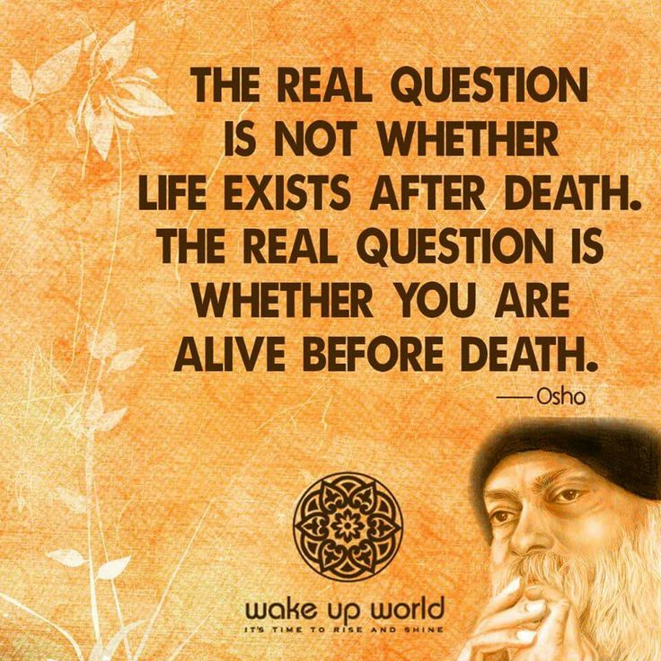 Osho Quotes On Life And Death: 17 Best Images About Life Quotes On Pinterest