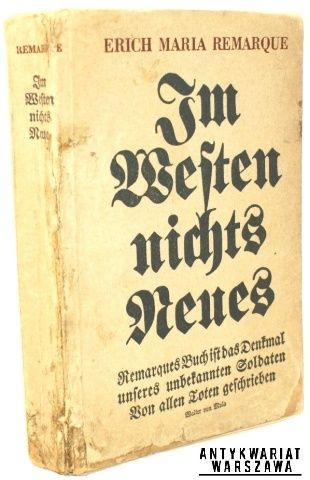 Remarque Erich Maria  (All Quiet on the Western Front) Im Westen Nichts Neues  Berlin 1929, Im Propylaen-Verlag First edition