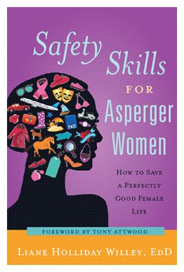 Safety skills for women with Aspergers, endorsed by Tony Attwood himself. Good stuff, y'all! @aspiefriendly