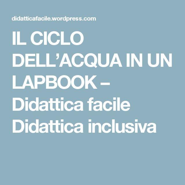 IL CICLO DELL'ACQUA IN UN LAPBOOK – Didattica facile Didattica inclusiva