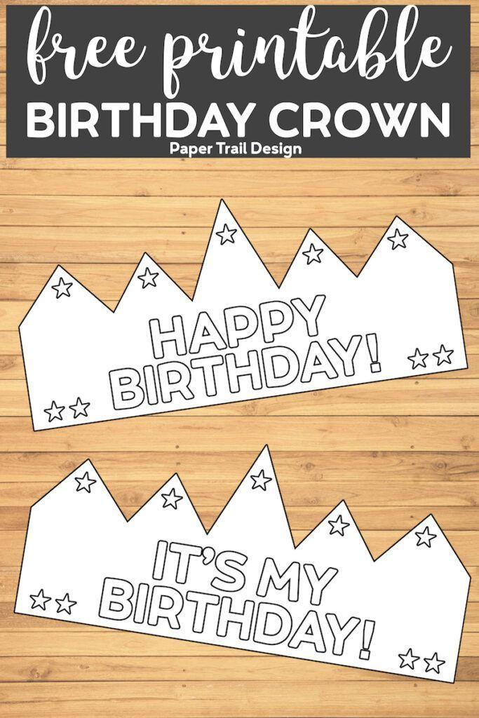 Free Printable Happy Birthday Crown Happy Birthday Crown Happy