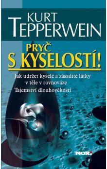 Alkalický životní styl – Předcházíme civilizačním chorobám - Co Vám říká alkalický způsob života? http://ksandrova.cz/pryc-s-kyselosti-kurt-tepperwein-p37