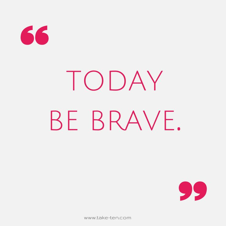 Today Be Brave | Life Coaching Athens Greece