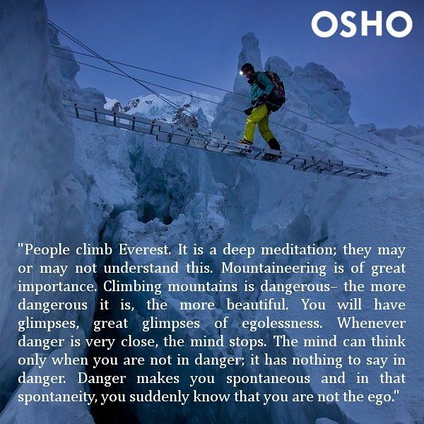 Osho on Seeking Danger to be freed of the Ego