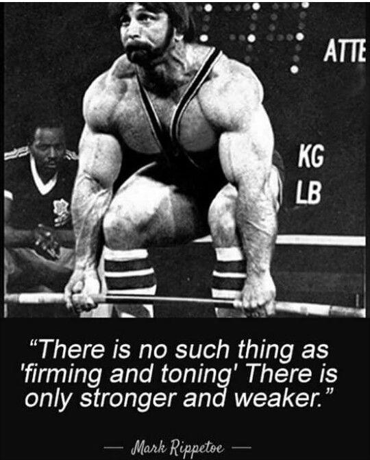 Mark Rippetoe strength quote