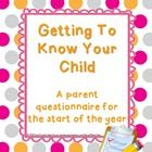 Free download!  Make the start of the year easier by getting to know your students from the first day of school!    In this download you will find a 2-page Getting to Know Your Child questionnaire for parents to fill out at the start of the year, including questions about their child's academic and social background, goals and interests. Also included is a 1-page Parent Contact Information sheet.