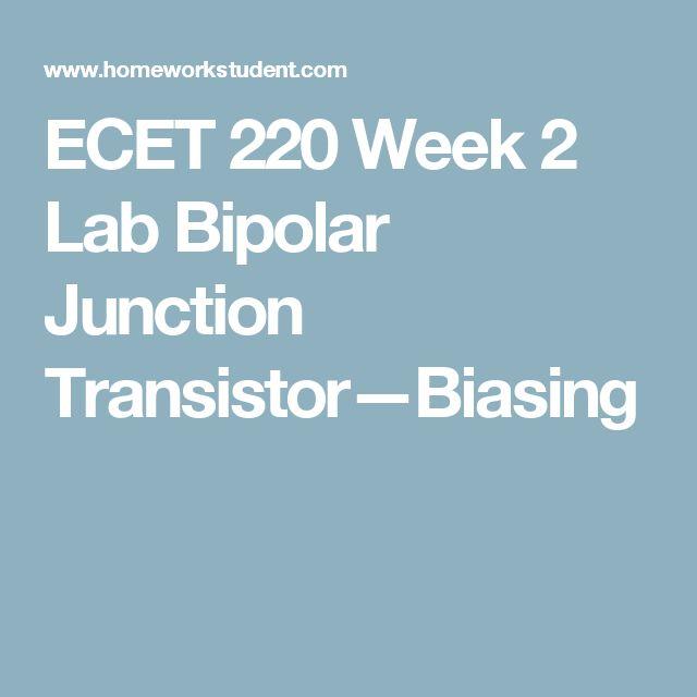 ECET 220 Week 2 Lab Bipolar Junction Transistor—Biasing