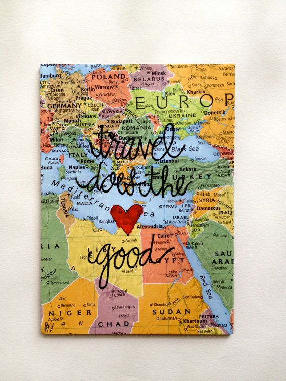 Map Typography Travel Does the Heart Good  Original by LasMemorias, $55.00