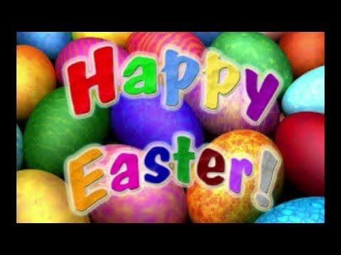 Happy Easter Sunday Wishes,Whatsapp,video, Greetings, ECard,Quotes,message,animation,free,download 3 - YouTube