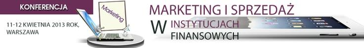 Marketing i sprzedaż w instytucjach finansowych to konferencja, która odbędzie się 11-12 kwietnia 2013, w Warszawie, a patronat nad wydarzeniem objął iBILLBOARD Poland Sp. z o .o.