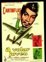 CANTINFLAS   -   A VOLAR JOVEN - MIROSLAVA - CANTINFLAS (Cine - Folletos de Mano - Comedia)