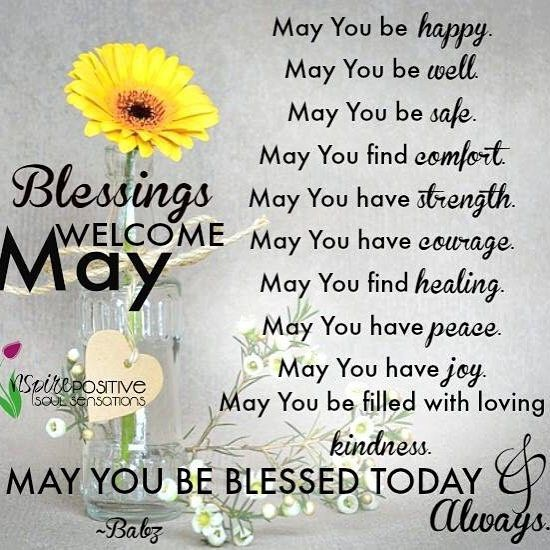 Blessings for May! #newmonth #newbeginnings #bekind #forgiveness #attitude  #happiness #compassion #positivea…   Hello may quotes, May quotes, Happy  new month quotes