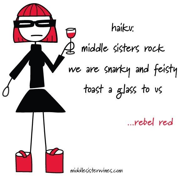 Rebel Red: Middle Sister Wine haiku.