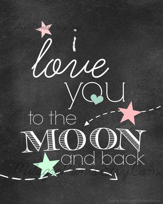 Items similar to CHALKBOARD Art Print I LOVe YoU to the MoON and bACk TypOgRaPHY Pink Aqua Stars Nursery GiRL on Etsy