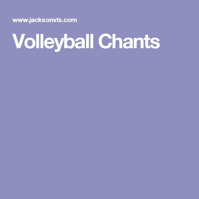 Volleyball Chants