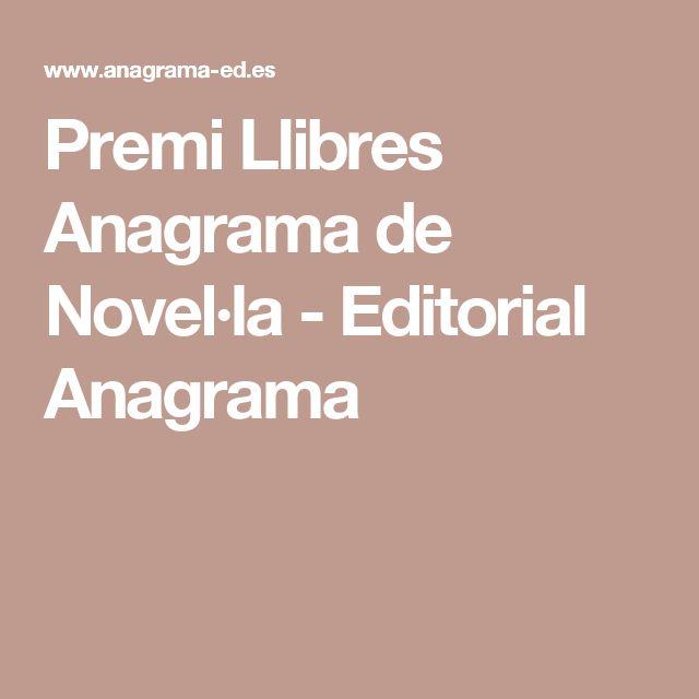 Premi Llibres Anagrama de Novel·la - Editorial Anagrama