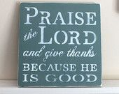 Praise the Lord wooden sign by homebyvintage
