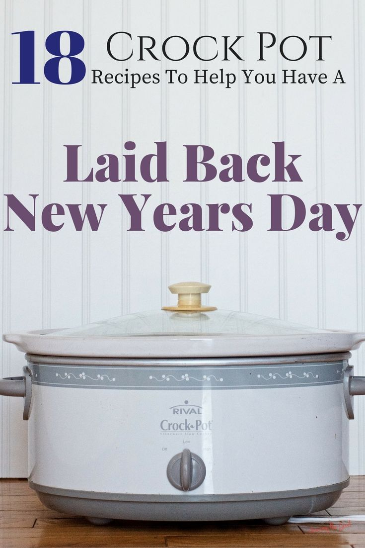 19 Crock Pot Recipes To Help You Have A Laid Back New Years Day.  You all know I love a crock pot recipe! They help you in so many ways. I have put together 19 crock pot recipes to help you have a laid back New Years Day.