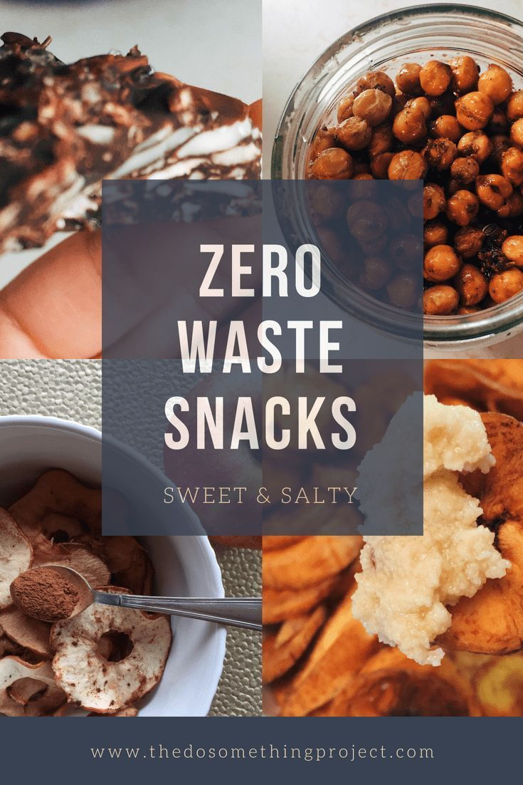 Zero Waste Snacks Ideas The Do Something Project Food Waste Reduce Food Waste Food