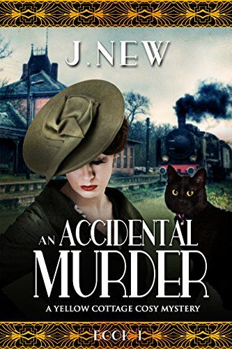 An Accidental Murder: A Yellow Cottage Cosy Mystery Book 1 (The Yellow Cottage Cosy Mysteries) - Kindle edition by J New. Mystery, Thriller & Suspense Kindle eBooks @ Amazon.com.