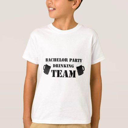 #Bachelor Party Drinking Team Groom Fuuny Party tee - #Bachelor #T-shirts #Party #Stagparty #Stag #Groom
