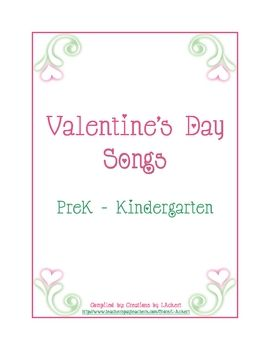 valentines day songs for prek to kindergarten is free and has been compiled for the purpose - Preschool Valentine Songs