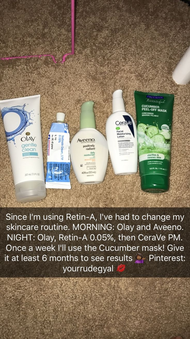 I use Retin-A but I use an Aveeno moisturizer, a Cetaphil cleanser, a Benzyl-Peroxide wash, sunscreen and once a week a clay mask (oatmeal and avocado Freeman's)