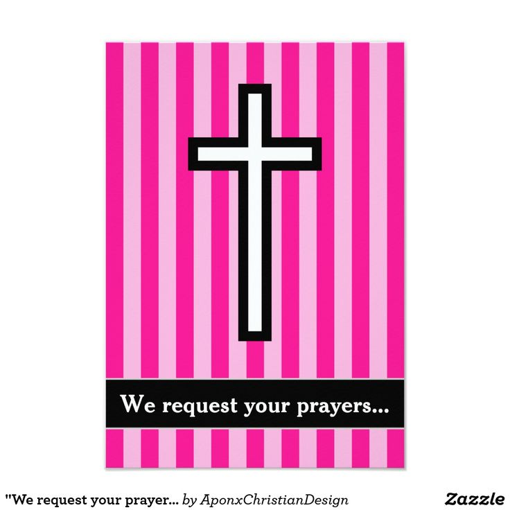 """We request your prayers..."", Cross, Pink Stripes"