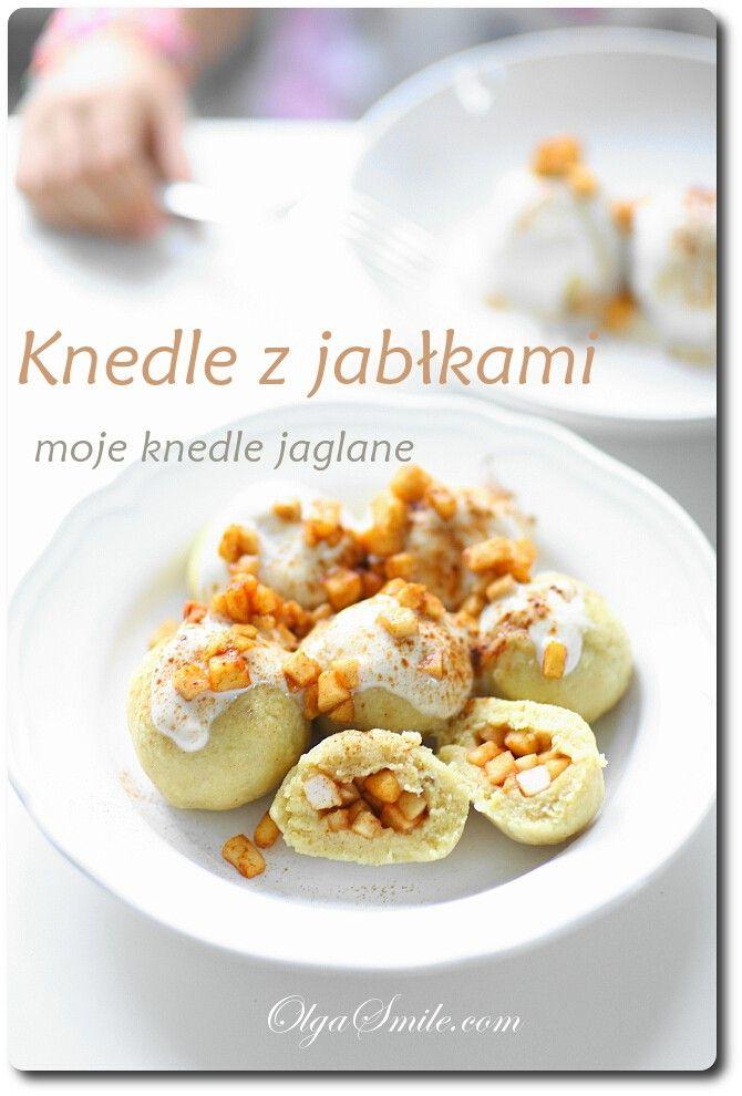 Knedle z jabłkami moje knedle jaglane - przepis Olgi Smile