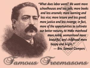 Famous Freemasons: Bro. Samuel Gompers