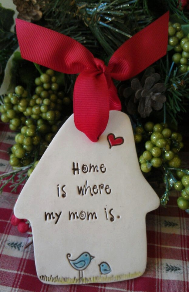 Home is where my mom is - Christmas Ornament - Ceramic Sign. $19.99, via Etsy.