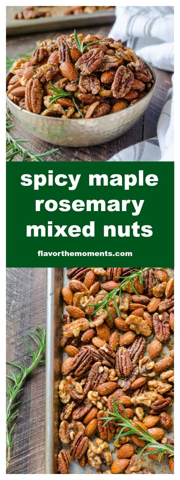 Spicy Maple Rosemary Roasted Nuts are a delicious, easy appetizer for entertaining and are perfect for homemade gifts. They're absolutely addicting! @FlavortheMoment