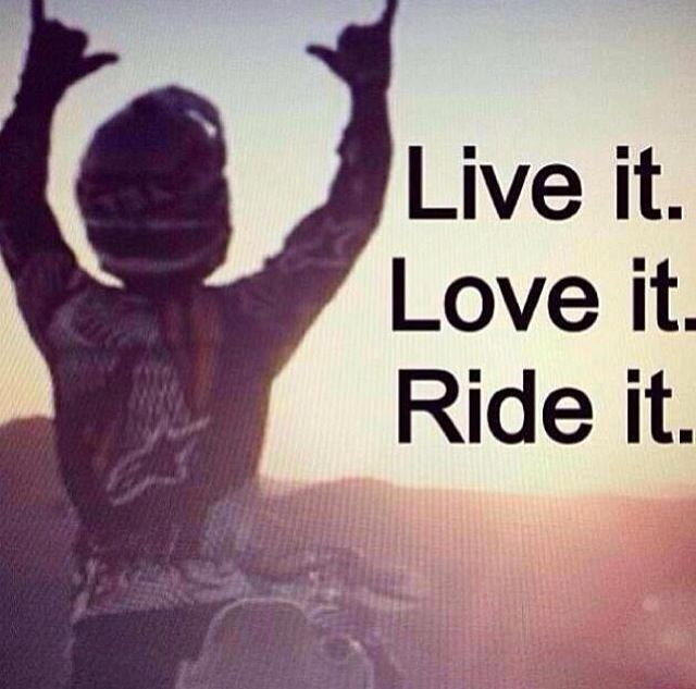 Live it. Love it. Ride it. #motorcycle #inspiration