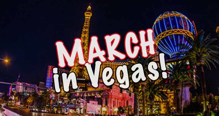 March Events in Las Vegas!