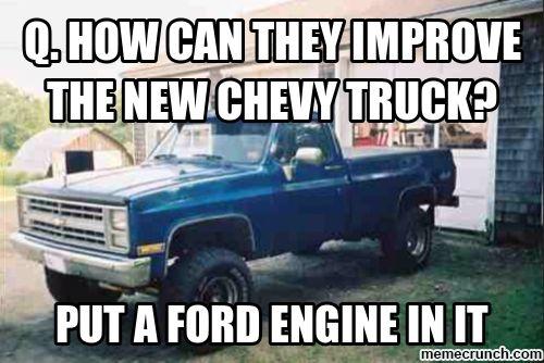 Chevy Sucks Go Ford Signs | chevys suck Jun 03 04:09 UTC