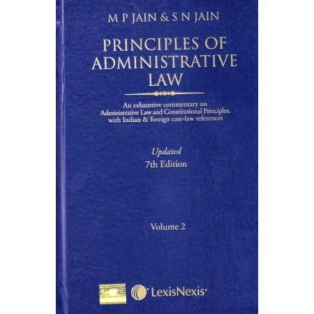 Principles of Administrative Law ( set of 2 volume ) by M.P jain & S.N Jain 7th Edition
