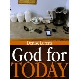 God for Today (Kindle Edition)By Denise Lorenz
