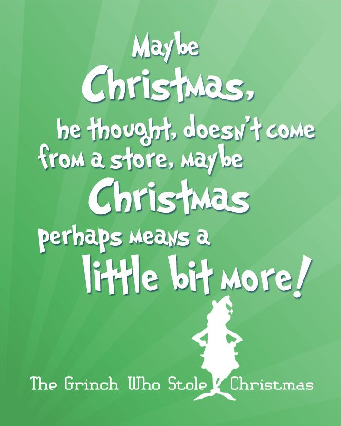 Free Christmas Printables with Favorite Movie Quotes - Another Free Printable for Christmas Quote from How the Grinch Stole Christmas