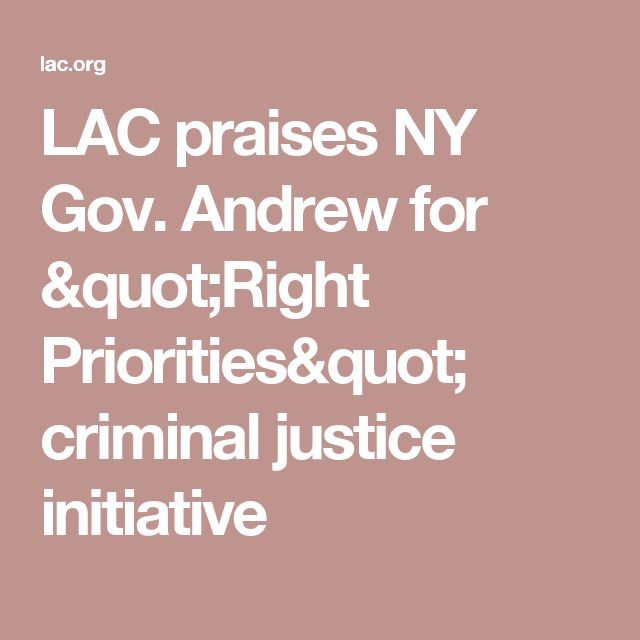 """LAC praises NY Gov. Andrew for """"Right Priorities"""" criminal justice initiative"""