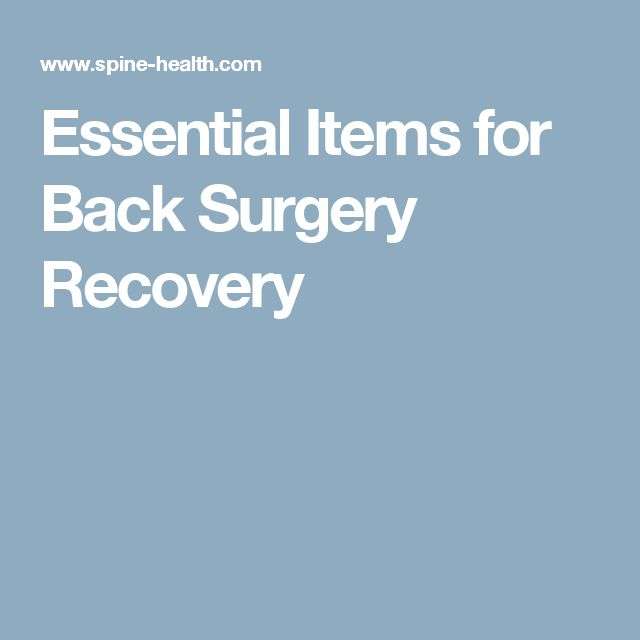 Essential Items for Back Surgery Recovery