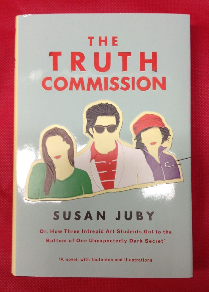 The Truth Commission, Susan Juby Or: How three intrepid Art Students Got to the Bottom of One Unexpectedly Dark Secret.  Open secrets are the heart of gossip-the things that no one is brave enough to ask. That is except for Normandy Pale & her friends Dusk & Neil. They are juniors at Green Pastures Academy of Art and Applies Design, & they have no fear. They are the Truth Commission. But the truth can be dangerous.  A Novel, with footnotes & illustrations.