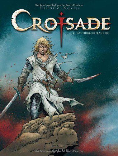Croisade - tome 5 - Amazon 14,45 € [et les suivants]