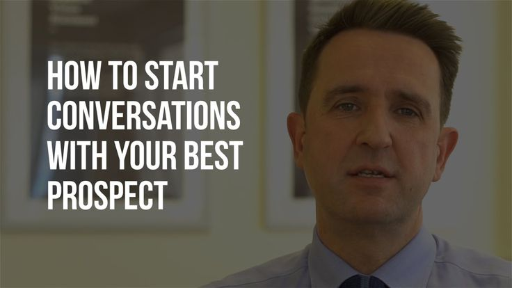 B2B Sales Prospecting Tips - How to Start Conversations With Your Best P...