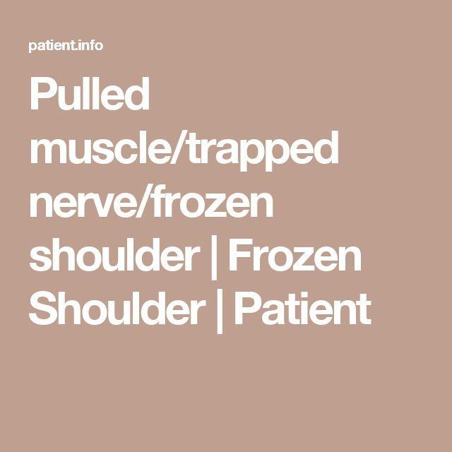 Pulled muscle/trapped nerve/frozen shoulder | Frozen Shoulder | Patient