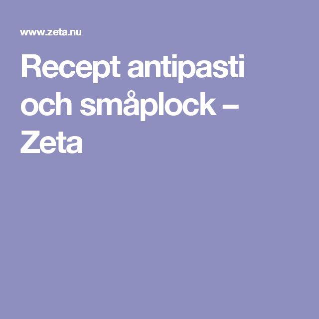 Recept antipasti och småplock – Zeta