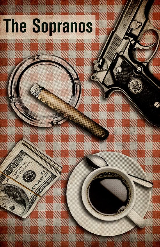 The Sopranos - Alternative poster featuring Tony's gun; cigar; roll of money and an espresso by TheCelluloidAndroid #GangsterFlick