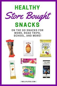 Healthy store bought snacks for when you are on the go! Perfect for kids, work, and road trips. High protein options that will keep you full and help you stick with your diet, even when you are busy or traveling. http://wellplated.com @wellplated